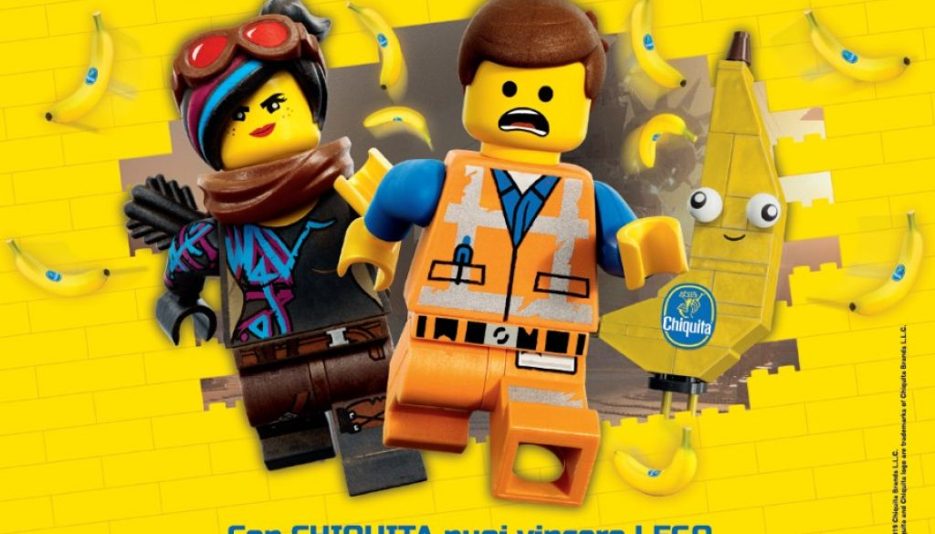 Chiquita THE LEGO MOVIE 2: UNA NUOVA AVVENTURA